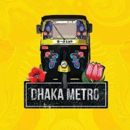 Dhaka Metro (Curry, Fuchka, Chotpoti, Haleem)